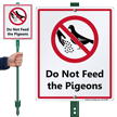 Do Not Feed The Pigeons LawnBoss® Sign & Stake Kit