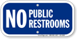 No Public Bathroom Sign