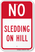 No Sledding Sign