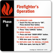 6in. x 6in. Firefighters Instructions Elevator Phase II Sign